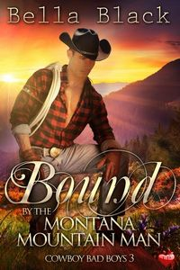 Bound by the Montana Mountain Man