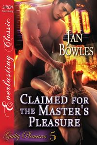 Claimed for the Master's Pleasure