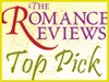 The Romance Reviews Top Pick